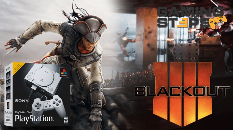GamingSteps#20180921 - COD Blackout Review, Remastered του Assassin's Creed III, Νέο PlayStation 1